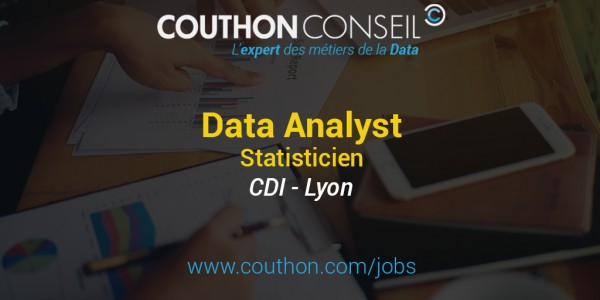 Data Analyst – Statisticien [Lyon]