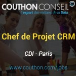 Chef de Projet Customer Relationship Management [Paris]