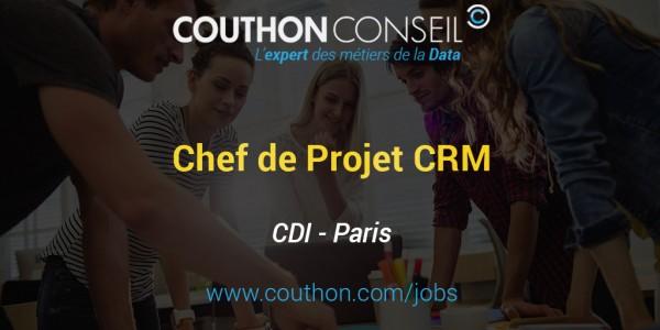 Chef de Projet Customer Relationship Management [Paris]